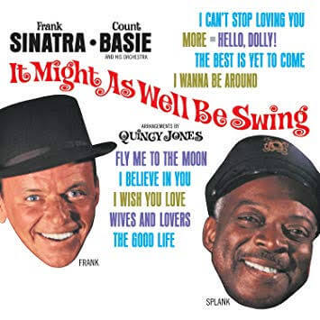 【Jazz Vocal】It Might As Well Be Swing / Frank Sinatra Count Basie and His Orchestra(1964)