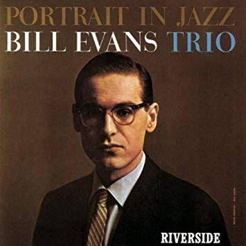 【Jazz Piano】Portrait in Jazz / Bill Evans Trio (1959)