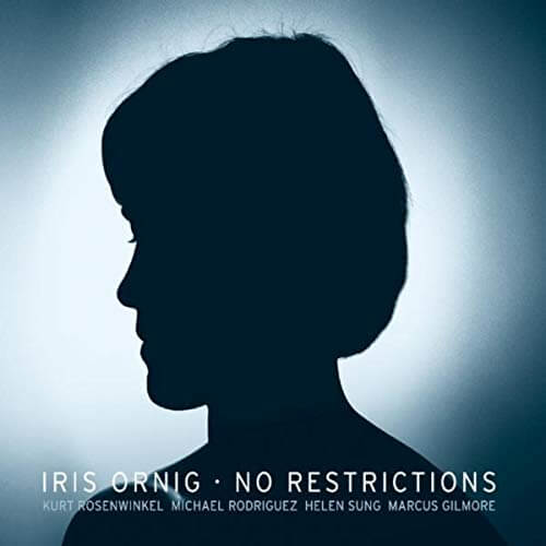 【Jazz】No Restrictions / Iris Ornig (2012)