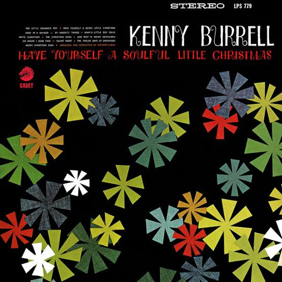 【Jazz Guitar】Have Yourself a Soulful Little Christmas / Kenny Burrell (1966)