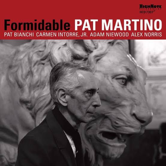 【Jazz Guitar】Formidable / Pat Martino (2017)