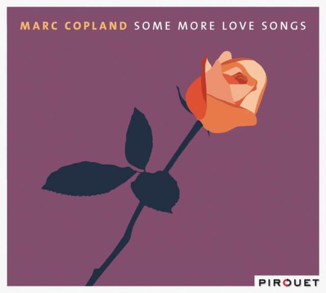 【Jazz Piano】Some More Love Songs / Marc Copland (2013)