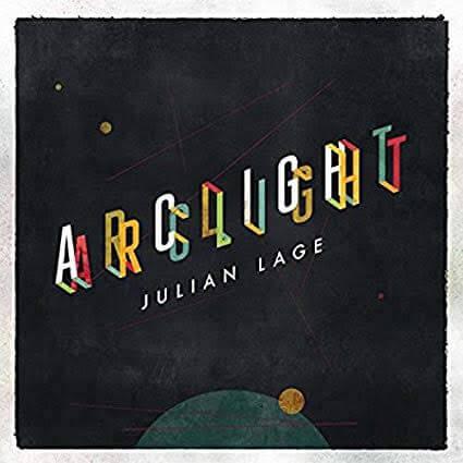 【Jazz Guitar】Arclight / Julian Lage (2016)