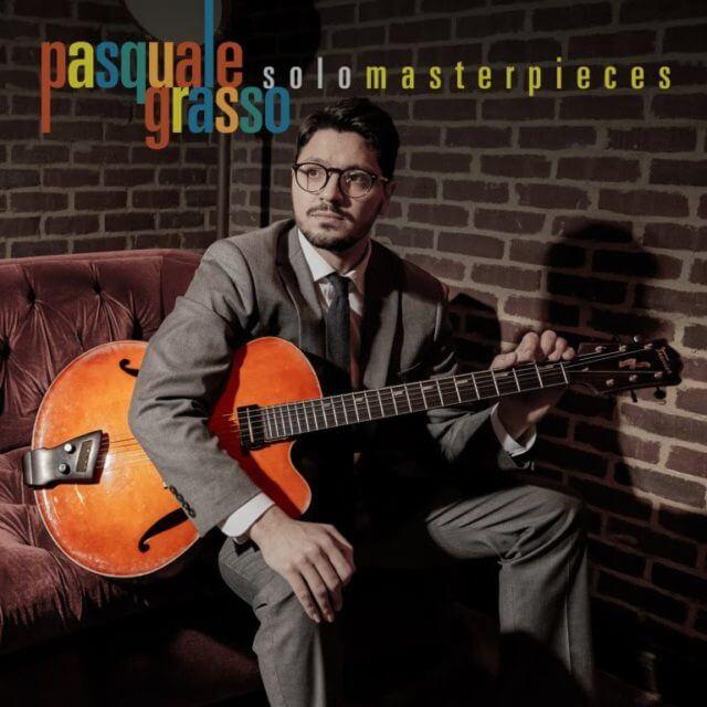 Pasquale Grasso Solo Masterpieces Artwork